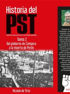 Historia del PST 2 - Del gobierno de Cámpora a la muerte de Perón
