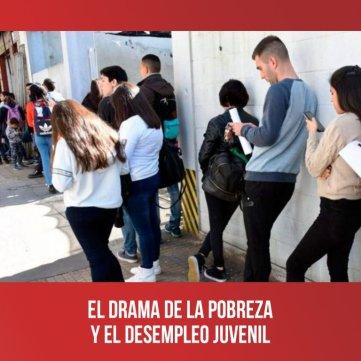 El drama de la pobreza y el desempleo juvenil