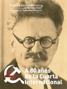 Correspondencia Internacional Edición especial - A 80 años de la Cuarta Internacional