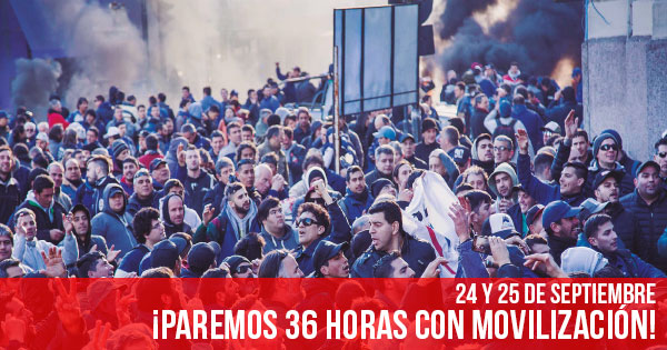 Paremos 36 hs con movilizacion
