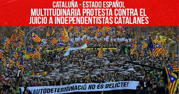 Catalunya Multitudinaria protesta contra el juicio a independentistas catalanes