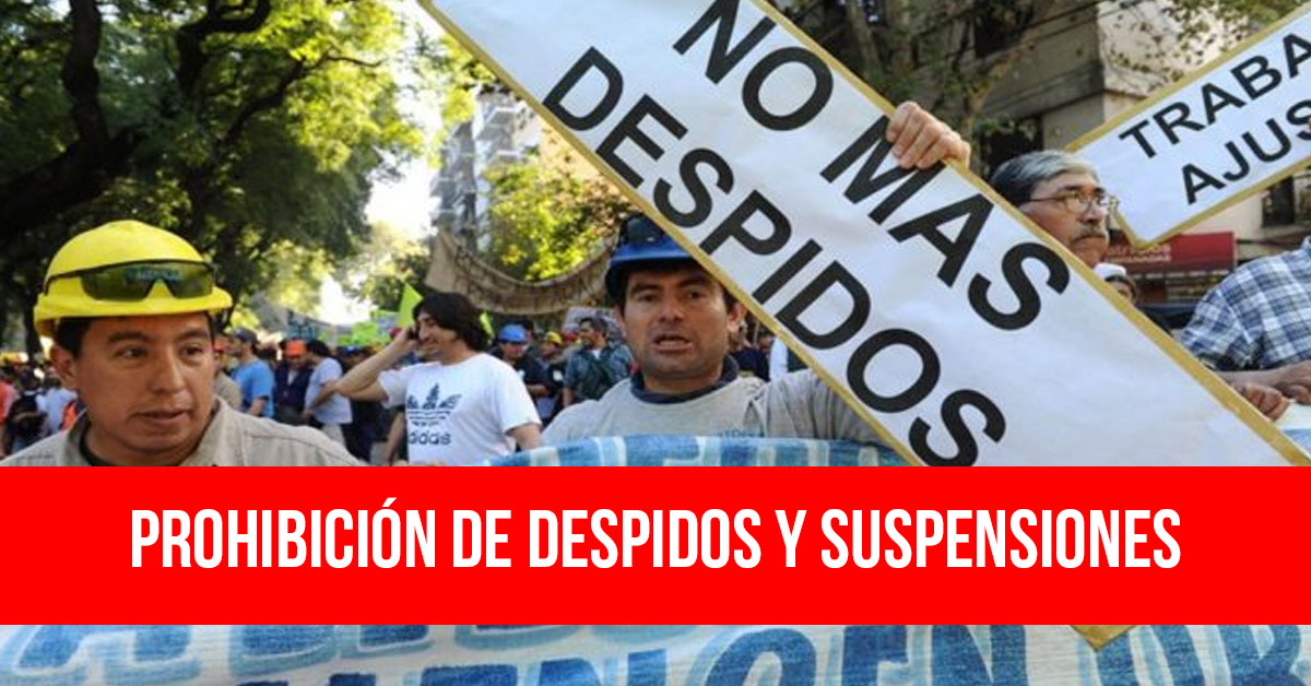 Prohibición de despidos y suspensiones