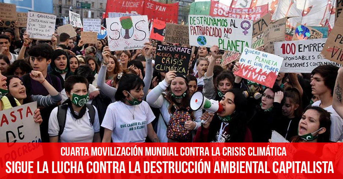 Sigue la lucha contra la destruccion ambiental capitalista