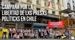 Campaña por la Libertad de Lxs Presxs Políticxs en Chile
