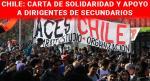 CHILE: CARTA DE SOLIDARIDAD Y APOYO A DIRIGENTES DE SECUNDARIOS