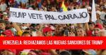 Venezuela: rechazamos las nuevas sanciones de Trump*