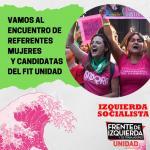 Vamos al Encuentro de Referentes Mujeres y Candidatas del FIT-U