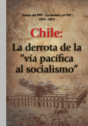 Próxima edición: «Chile: La derrota de la ‹vía pacífica› al socialismo» Adquiéralo. Valor $90