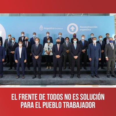 El Frente de Todos no es solución para el pueblo trabajador