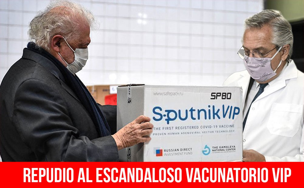 Repudio al escandaloso vacunatorio vip