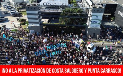 ¡No a la privatización de Costa Salguero y Punta Carrasco!