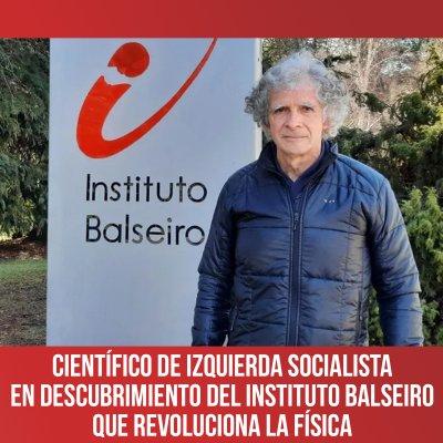 Científico de Izquierda Socialista en descubrimiento del Instituto Balseiro que revoluciona la física