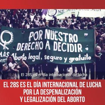El 28S es el día internacional de lucha por la despenalización y legalización del aborto