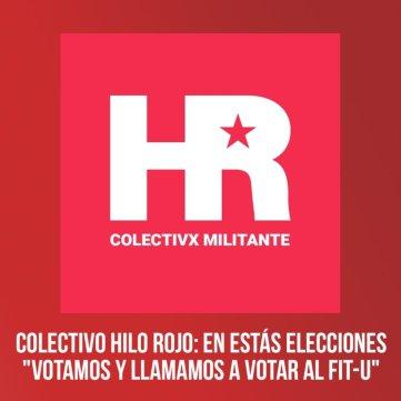 """Colectivo Hilo Rojo: En estas elecciones """"Votamos y llamamos a votar al FIT-U"""""""