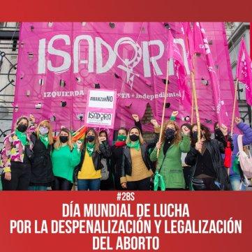 #28S: Día mundial de lucha por la despenalización y legalización del aborto